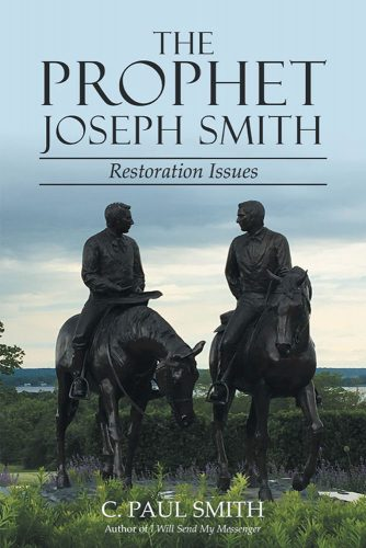 The Prophet Joseph Smith Restoration Issues Book Cover